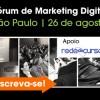 Fórum de Marketing Digital reúne time de peso para discutir tendências